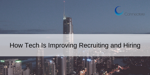 How Tech Is Improving Recruiting and Hiring