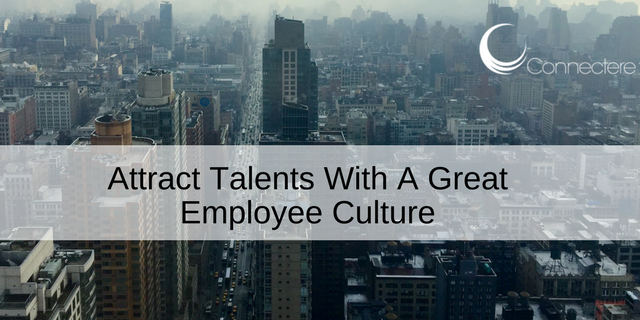 Attract Talents With A Great Employee Culture