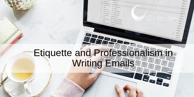 Etiquette and Professionalism in Writing Emails