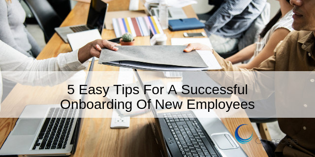 5 Easy Tips For A Successful Onboarding Of New Employees
