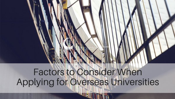 Factors to Consider When Applying for Overseas Universities