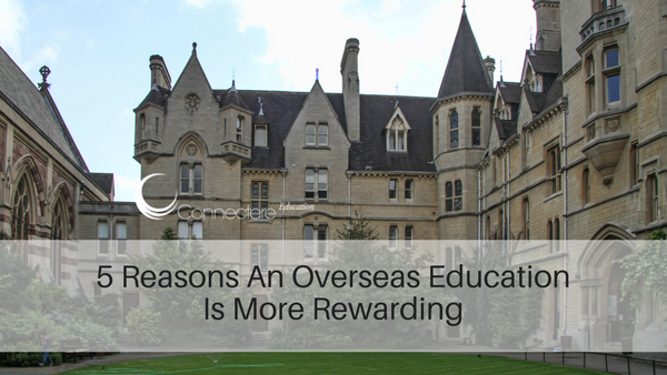 5 Reasons An Overseas Education Is More Rewarding