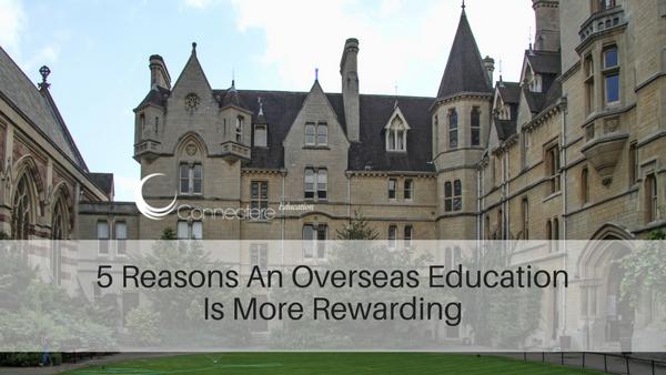 5 Reasons An Overseas Education Is More Rewarding