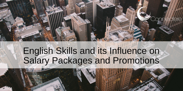 English Skills and its Influence on Salary Packages and Promotions