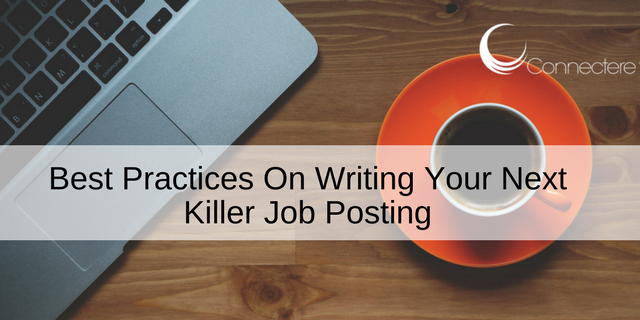 Best Practices On Writing Your Next Killer Job Posting