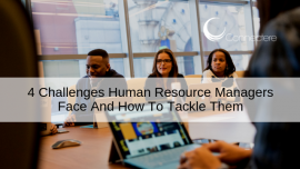 4 Challenges Human Resource Managers Face And How To Tackle Them