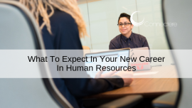 What To Expect In Your New Career In Human Resources