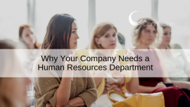 Why Your Company Needs a Human Resources Department