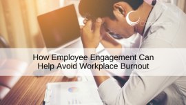 How Employee Engagement Can Help Avoid Workplace Burnout