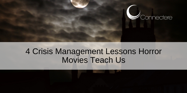4 Crisis Management Lessons Horror Movies Teach Us