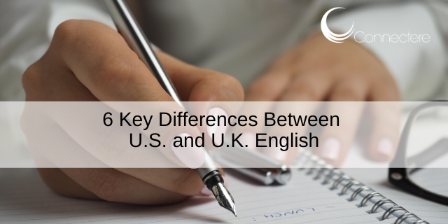 6 Key Differences Between U.S. and U.K. English