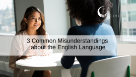 3 Common Misunderstandings about the English Language