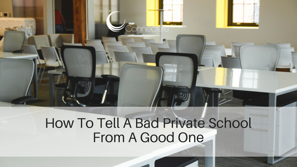 How To Tell A Bad Private School From A Good One