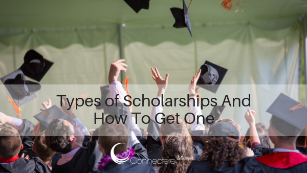 Types of Scholarships And How To Get One