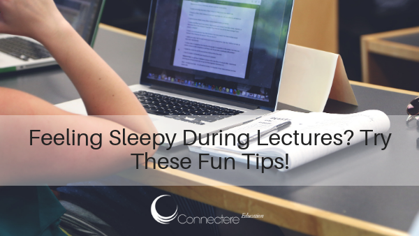 Feeling Sleepy During Lectures? Try These Fun Tips!