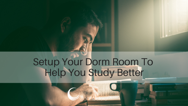 Setup Your Dorm Room To Help You Study Better