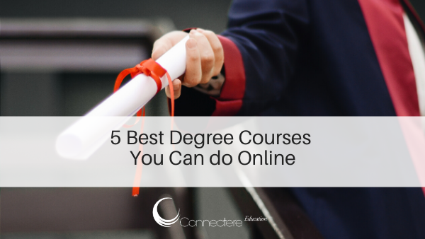 5 Best Degree Courses You Can do Online