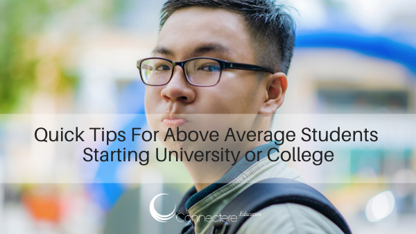 Quick Tips For Above Average Students Starting University or College